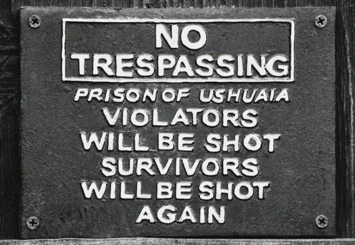 ex-Presidio sign, Ushuaia, Argentina