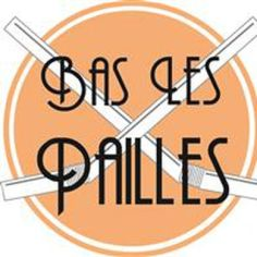 bas les pailles (photo credit @ www.helloasso.com)
