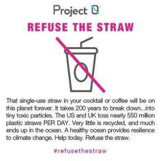 Refuse the Straw (photo credit @saynotostraws)
