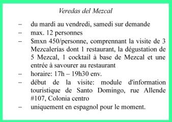 Infos FR Veredas del Mezcal, Oaxaca, Mexique