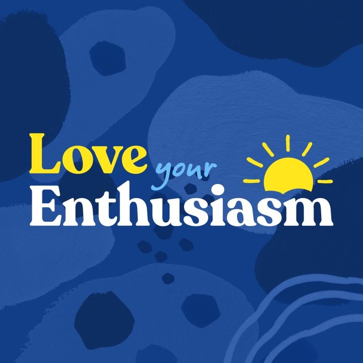 Love Your Enthusiasm par Britt Skrabanek: j'ai participé à mon premierPodcast